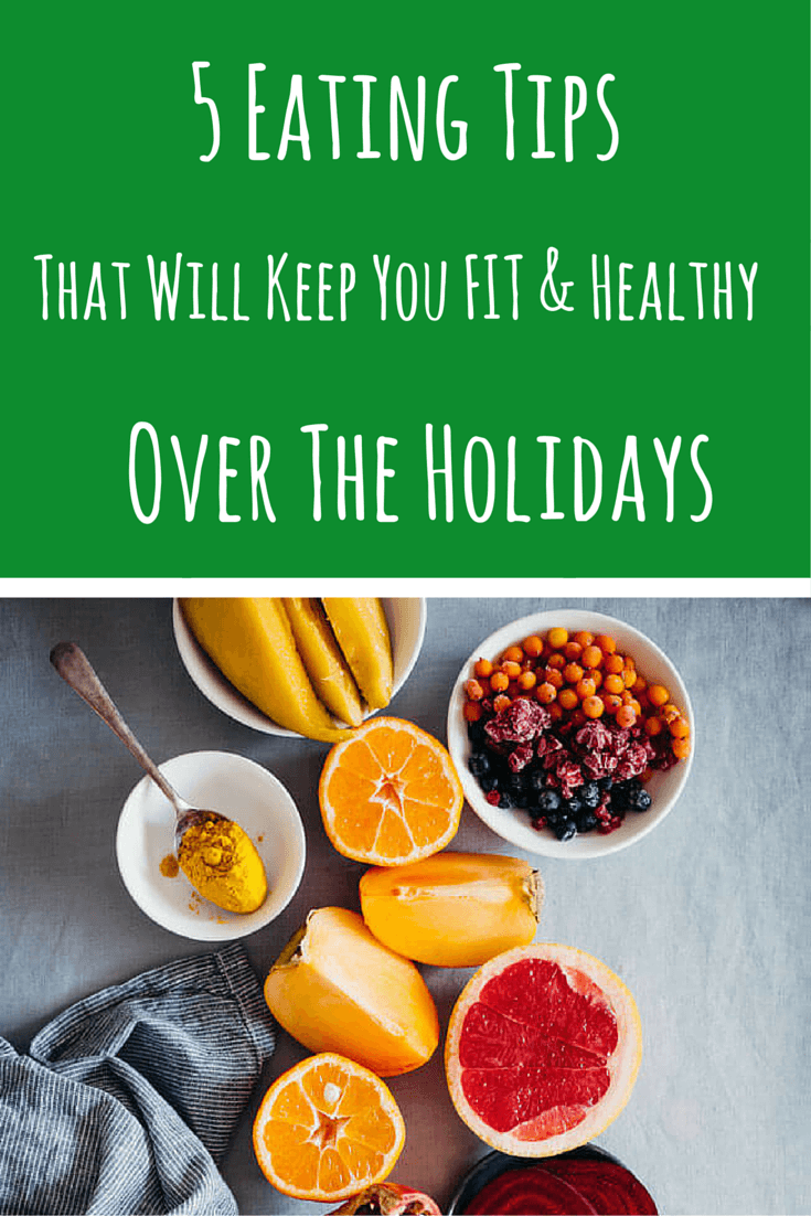 Start the New Year fresh with these simple tips to keep you fit and healthy over the Holidays | TheAwesomeGreen.com